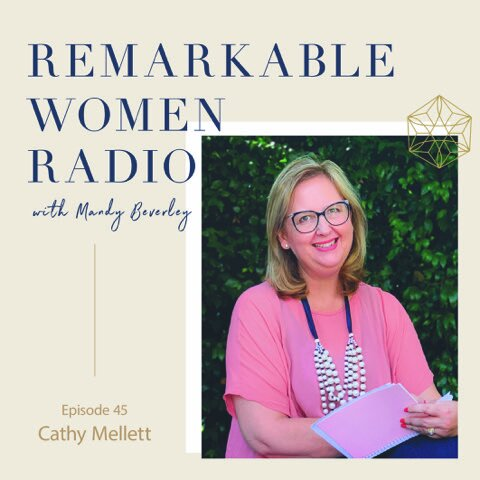 Remarkable Women Radio Cathy Mellett